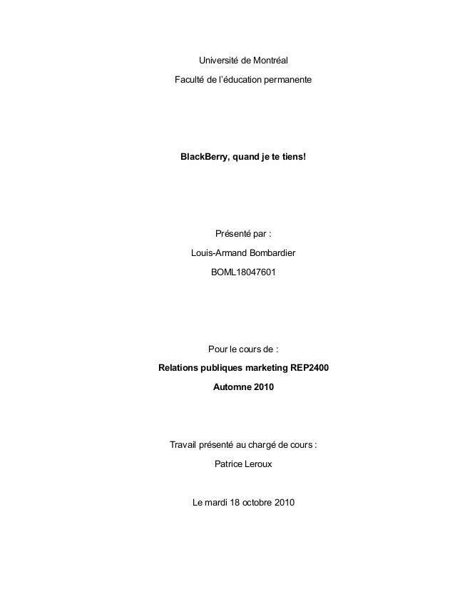 Université de Montréal Faculté de l'éducation permanente BlackBerry, quand je te tiens! Présenté par : Louis-Armand Bombar...