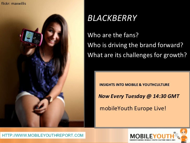 INSIGHTS INTO MOBILE & YOUTHCULTURE Now Every Tuesday @ 14:30 GMT   mobileYouth Europe Live! HTTP://WWW.MOBILEYOUTHREPORT....
