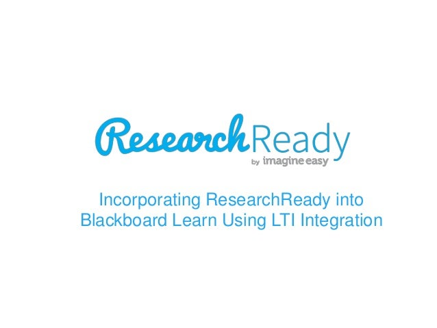 Incorporating ResearchReady into Blackboard Learn Using LTI Integration