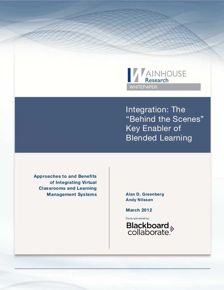 "Integration: The ""Behind the Scenes"" Key Enabler of Blended Learning                                                      ..."