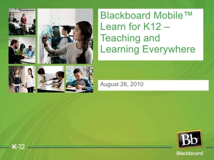 Blackboard K12 Mobile Webinar August 2010