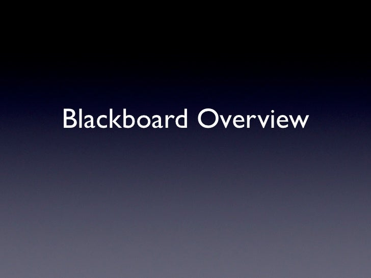 Blackboard Overview