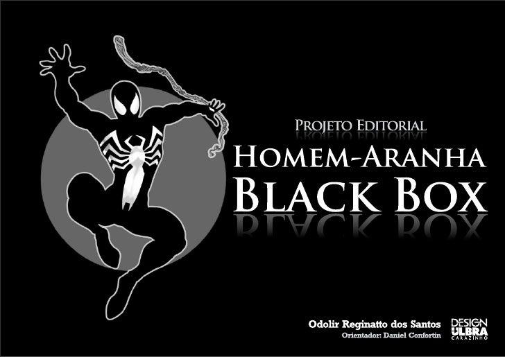 2/11                    Apresentação&ObjetivoBox com três livros com a compilação das melhoreshistórias do personagem Home...