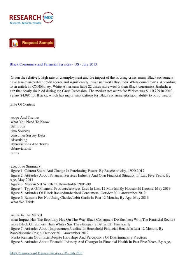 Black Consumers and Financial Services - US - July 2013:Industry Trends, Size and Shares Research Report