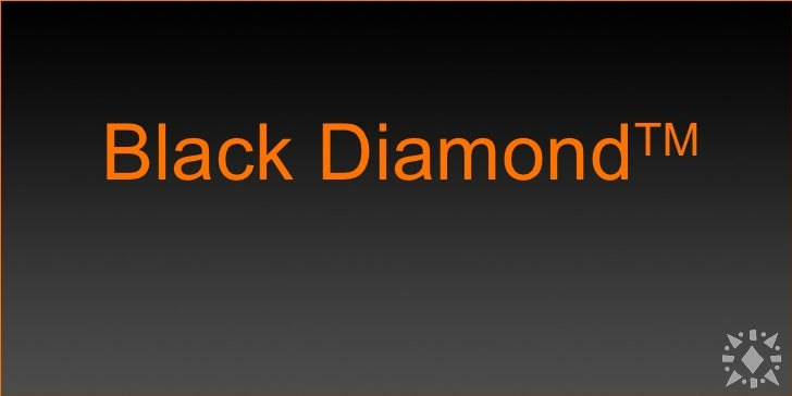 Black Diamond Presentation