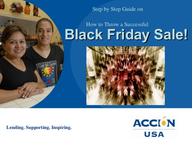 Lending. Supporting. Inspiring. Step by Step Guide on How to Throw a Successful Black Friday Sale!Black Friday Sale!