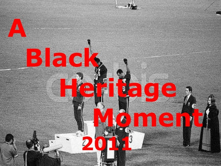 A    Black    Heritage   Moment   2011