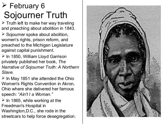 the evolution of africa american women and the life of sojourner truth Sojourner truth first gained and photographs to uncover the life of a complex woman who was born into history american history african american.