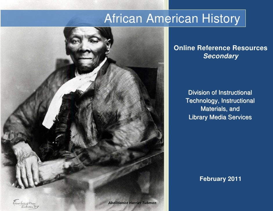 African American History                                  Online Reference Resources                ...