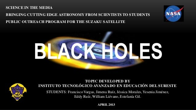 Black holes ITAES