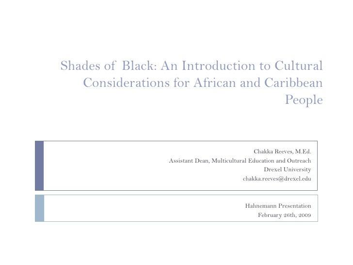 Variations of Black Identity