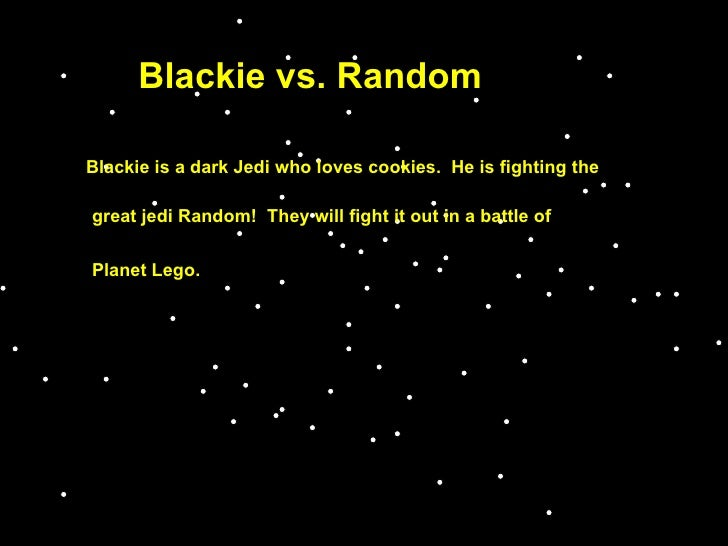 Blackie vs. random jedi
