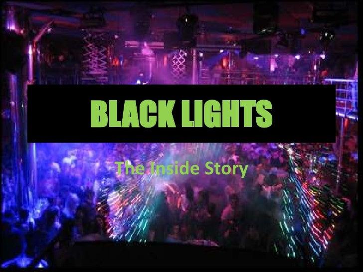 BLACK LIGHTS<br />The Inside Story<br />