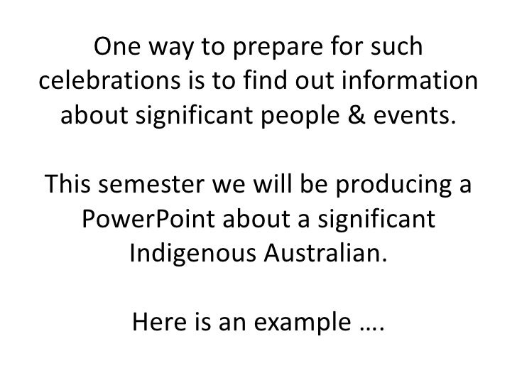 A Significant Indigenous Person