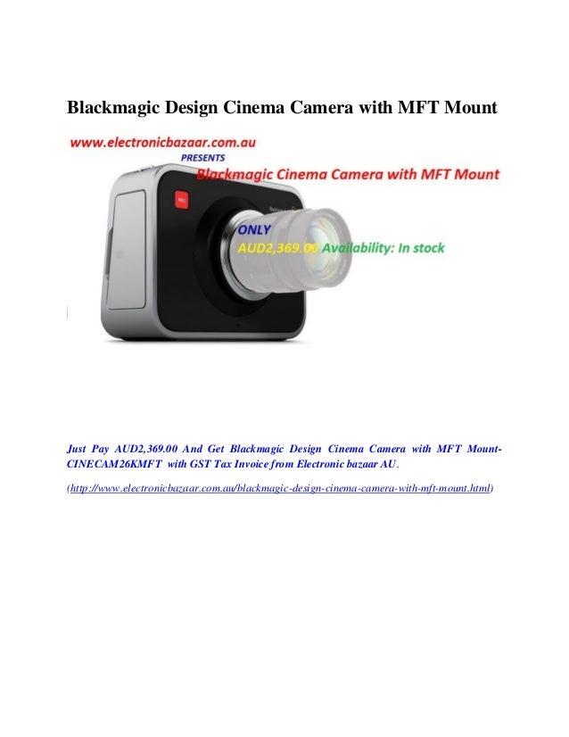Blackmagic Design Cinema Camera with MFT Mount  Just Pay AUD2,369.00 And Get Blackmagic Design Cinema Camera with MFT Moun...