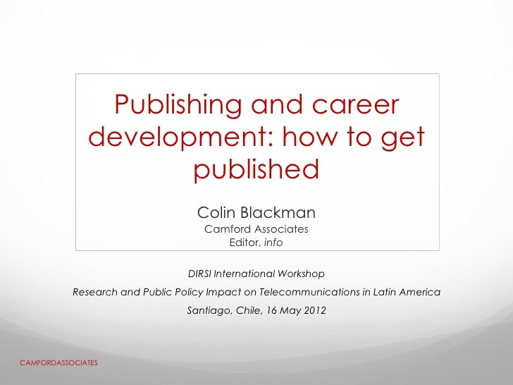 Publishing and career development: how to get published - Colin Blackman