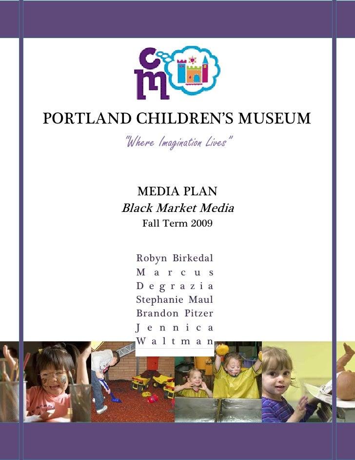Portland Children's Museum Media Plan