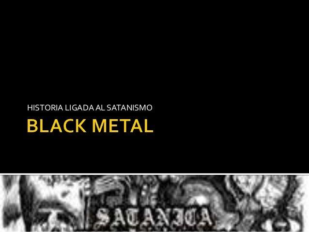Black metal.pptx alejandro osvaldo patrizio