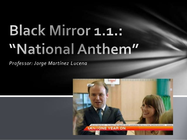 Black Mirror 1.1. National Anthem