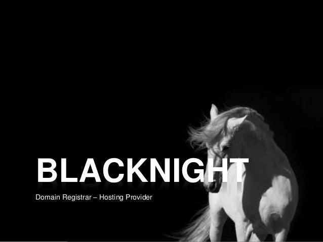BLACKNIGHT Domain Registrar – Hosting Provider