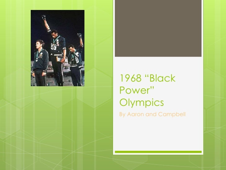 """1968 """"Black Power"""" Olympics<br />By Aaron and Campbell <br />"""