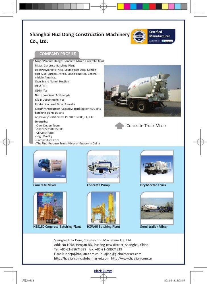 Certified     Shanghai Hua Dong Construction Machinery                                        Manufacturer     Co., Ltd.  ...
