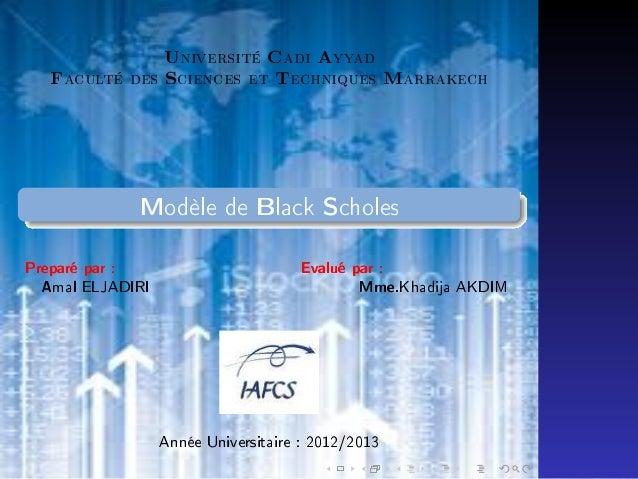 F  aculté des  U S  niversité  C A T  ciences et  adi  yyad  echniques  M  arrakech  Introduction Les Hypothèses du Modèle...