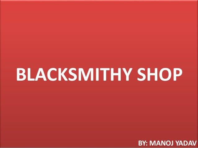 Blacksmithy shop