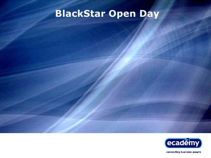Black Star Open Day S M
