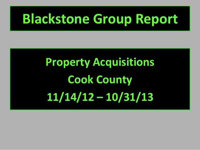 Blackstone Group Report Property Acquisitions Cook County 11/14/12 – 10/31/13