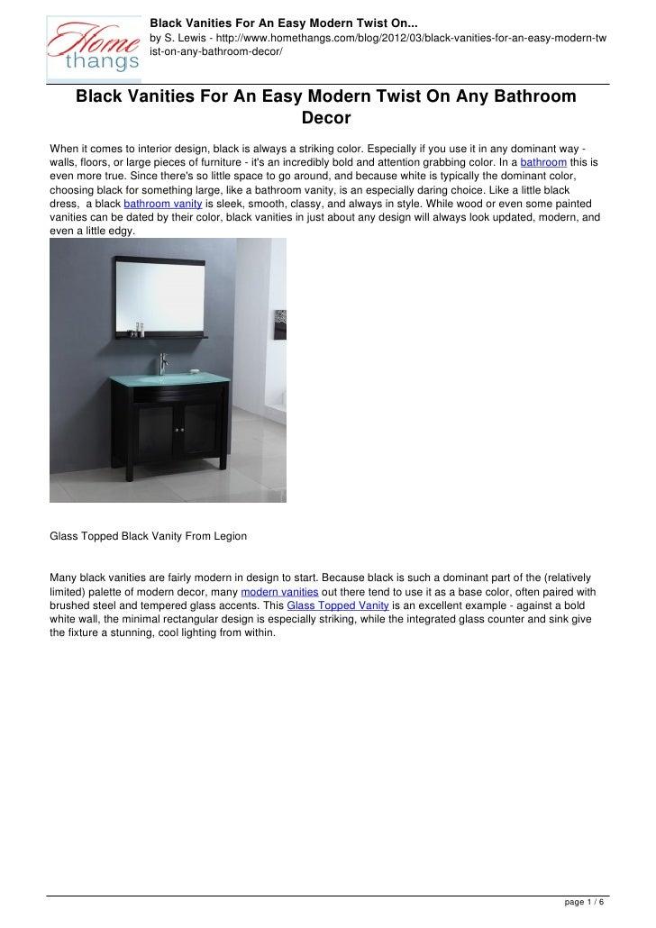 Black Vanities For An Easy Modern Twist On...                     by S. Lewis - http://www.homethangs.com/blog/2012/03/bla...