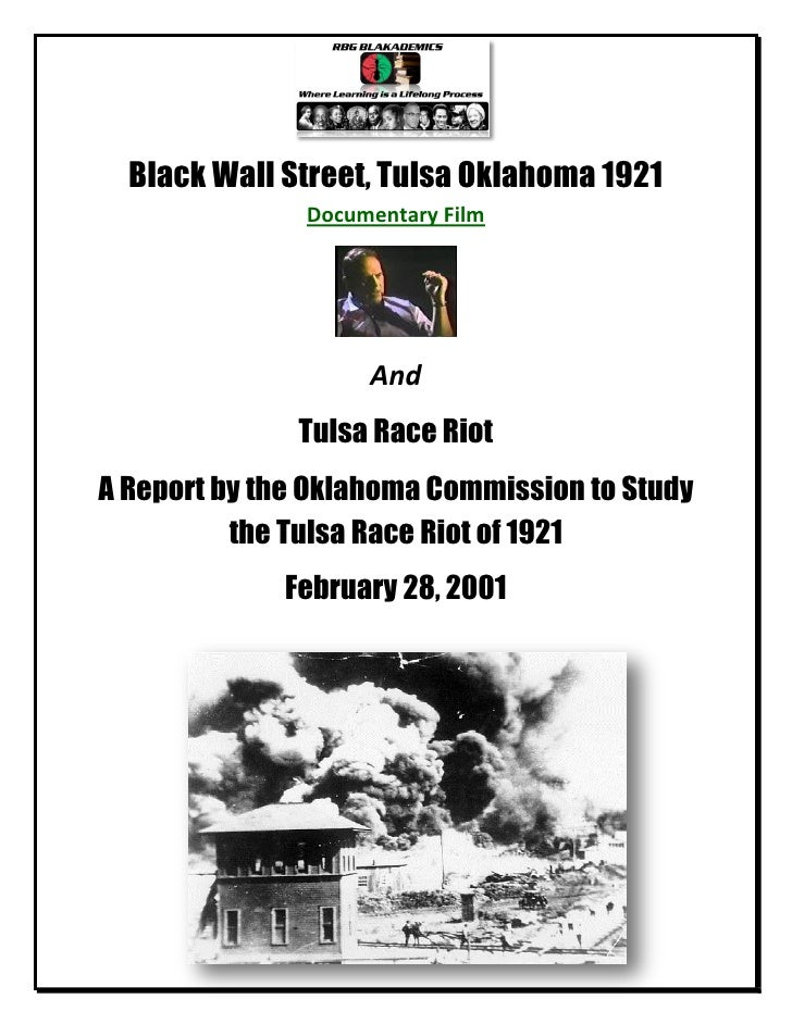 Black Wall Street, Tulsa Oklahoma Race Riot of 1921: A Documentary Film and Commission Report