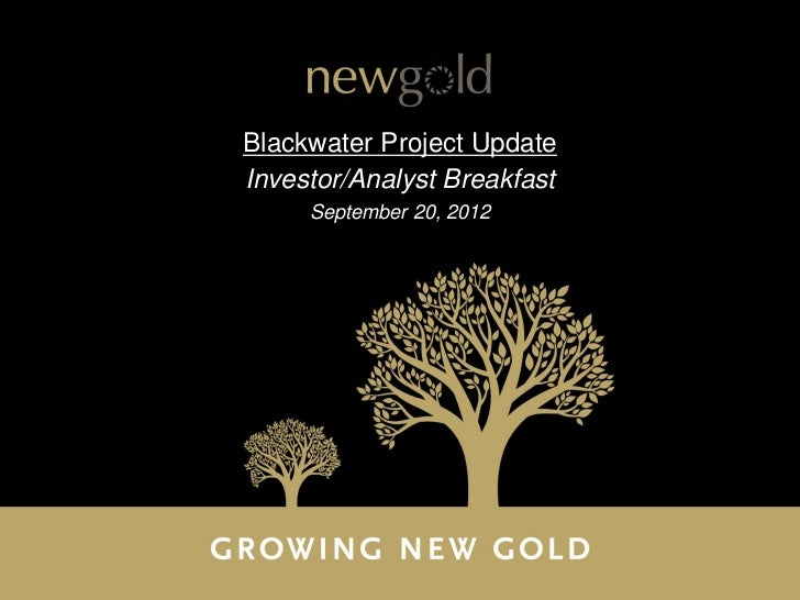 Blackwater Project UpdateInvestor/Analyst Breakfast     September 20, 2012