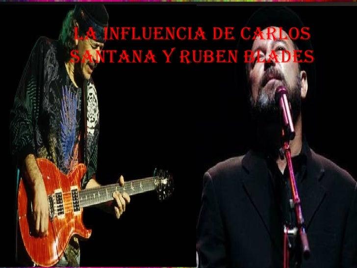 Double-click to add title La Influencia De Carlos Santana y Ruben Blades