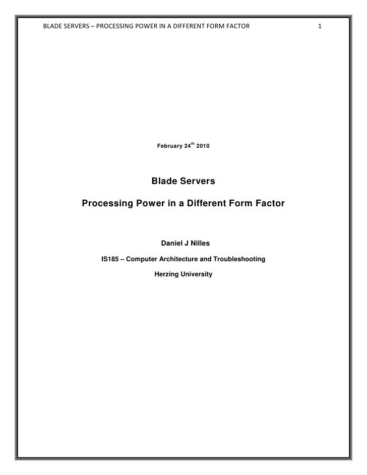 BLADE SERVERS – PROCESSING POWER IN A DIFFERENT FORM FACTOR         1                                               th    ...