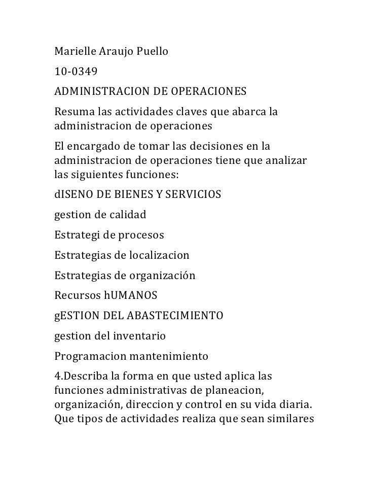 Marielle Araujo Puello<br />10-0349<br />ADMINISTRACION DE OPERACIONES<br />Resuma las actividades claves que abarca la ad...
