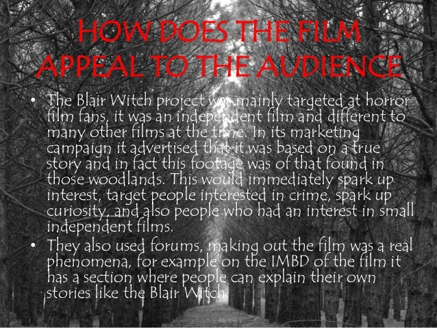 is the blair witch project true Is the blair witch legend true is there a real blair witch by now, everyone knows (spoiler) the blair witch project is a work of fiction however, the m.