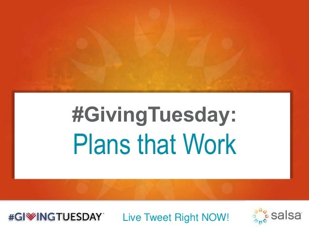 Live Tweet Right NOW! #GivingTuesday: Plans that Work
