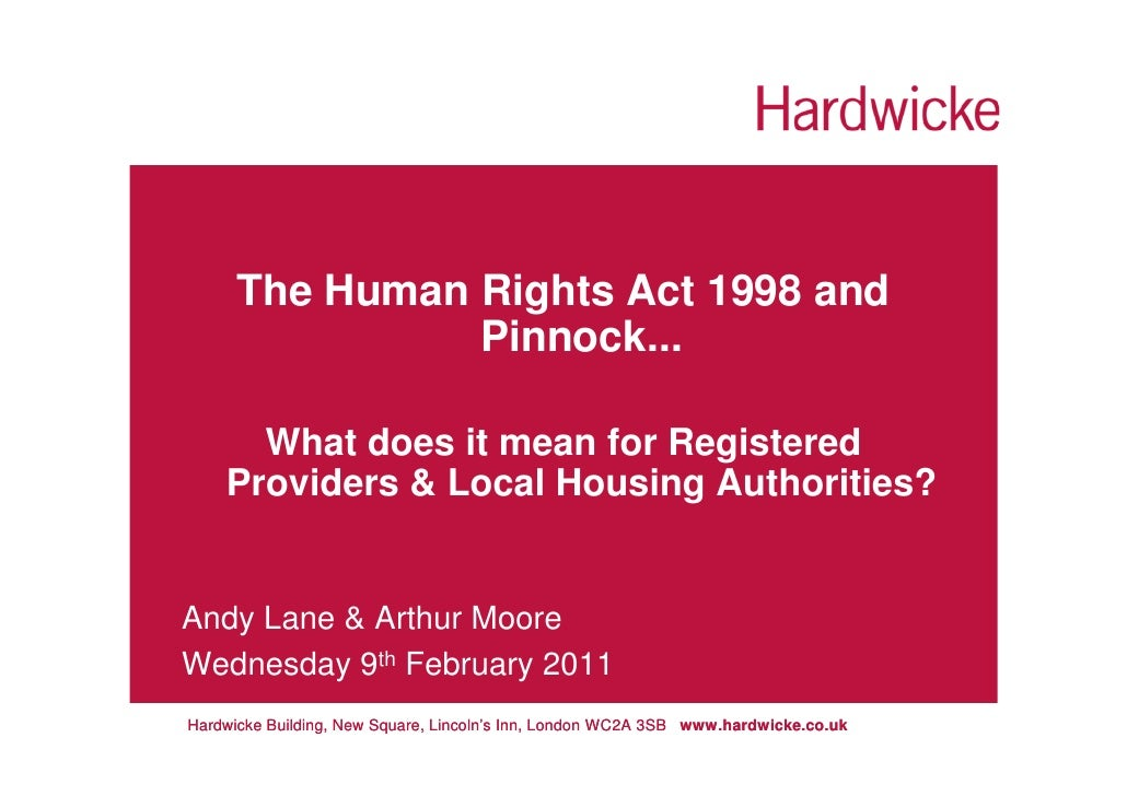 The Human Rights Act 1998 and                Pinnock...      What does it mean for Registered    Providers & Local Housing...