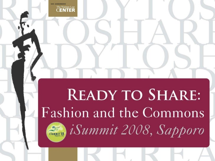Ready to Share: Fashion and the Commons by Johanna Blakley