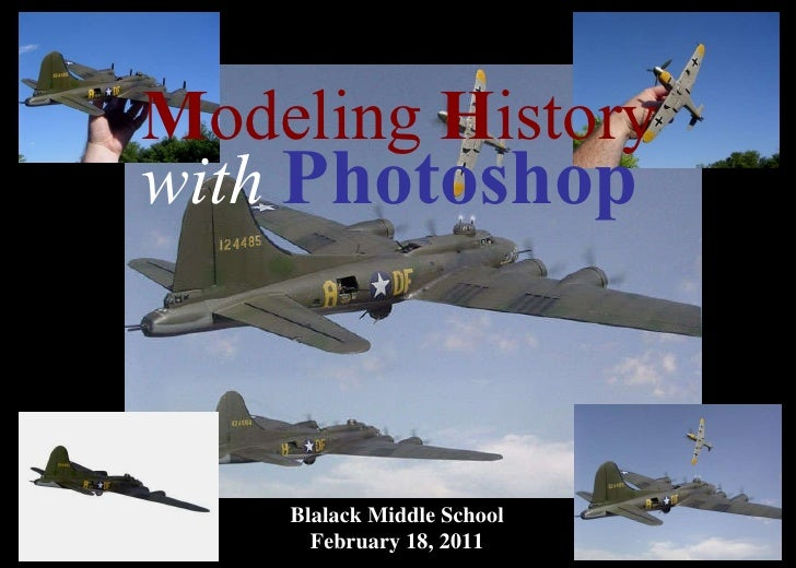 Modeling History with Photoshop for kids
