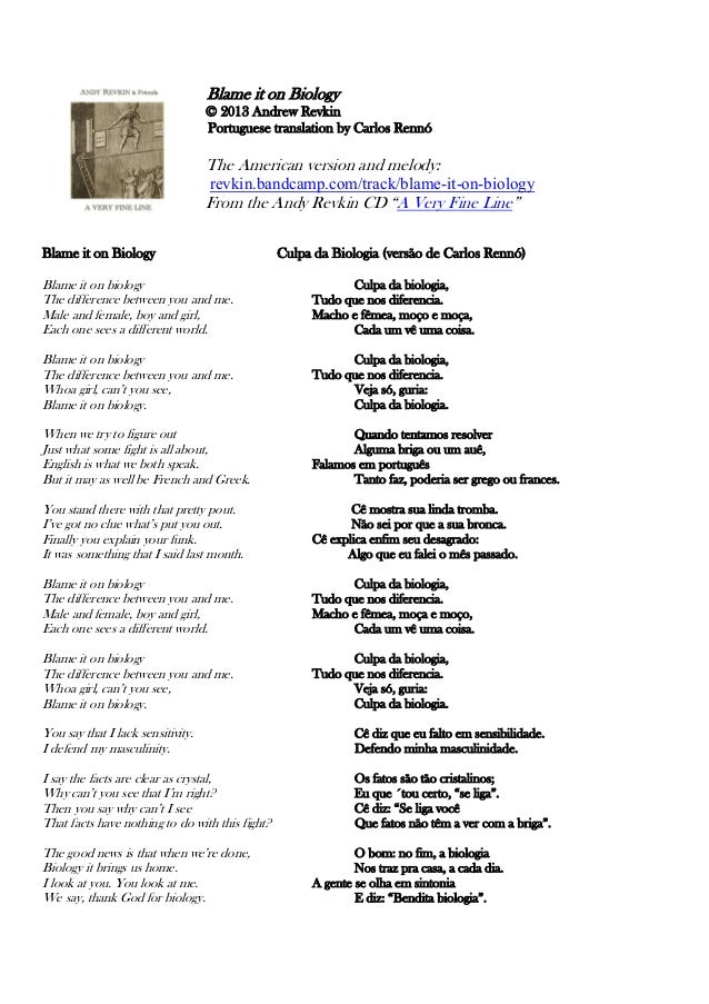 Blame it on Biology © 2013 Andrew Revkin Portuguese translation by Carlos Rennó  The American version and melody: revkin.b...
