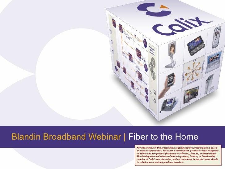 Blandin Broadband Webinar |  Fiber to the Home