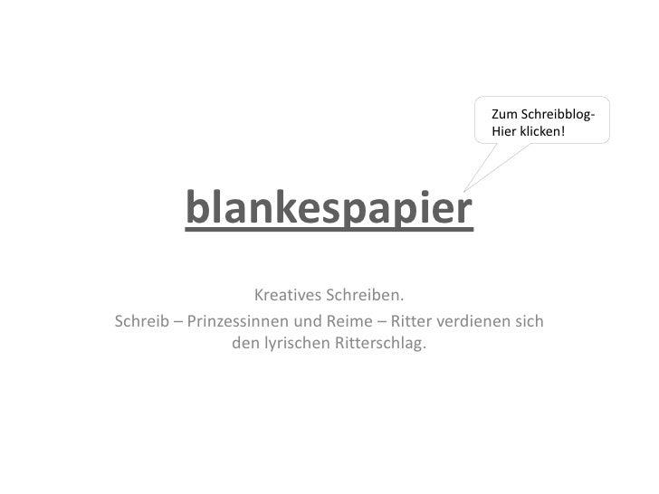 Zum Schreibblog-                                                  Hier klicken!         blankespapier                   Kr...