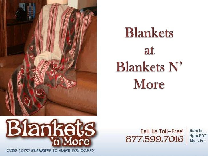 Blankets and more   durable, stylish, colorful and versatile blankets
