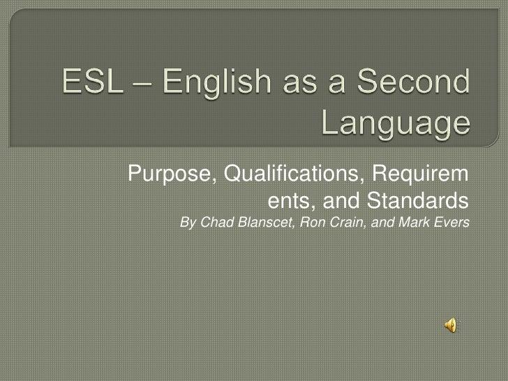 Blanscet Crain Evers   Wk 3 Esl – English As A Second Language