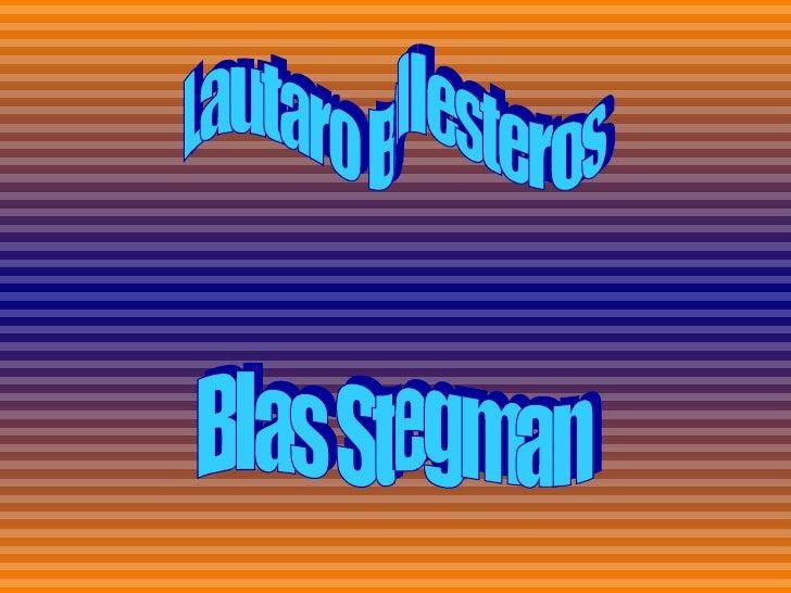 Lautaro Ballesteros Blas Stegman