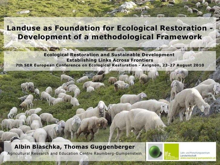Landuse as Foundation for Ecological Restoration - Development of a methodological Framework