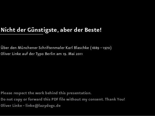 Nicht der Günstigste, aber der Beste!Über den Münchener Schriftenmaler Karl Blaschke (1889 – 1970)Oliver Linke auf der Typ...