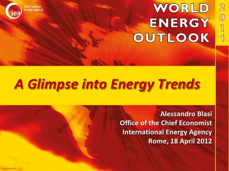 A Glimpse into Energy Trends                                          Alessandro Blasi                            Office o...